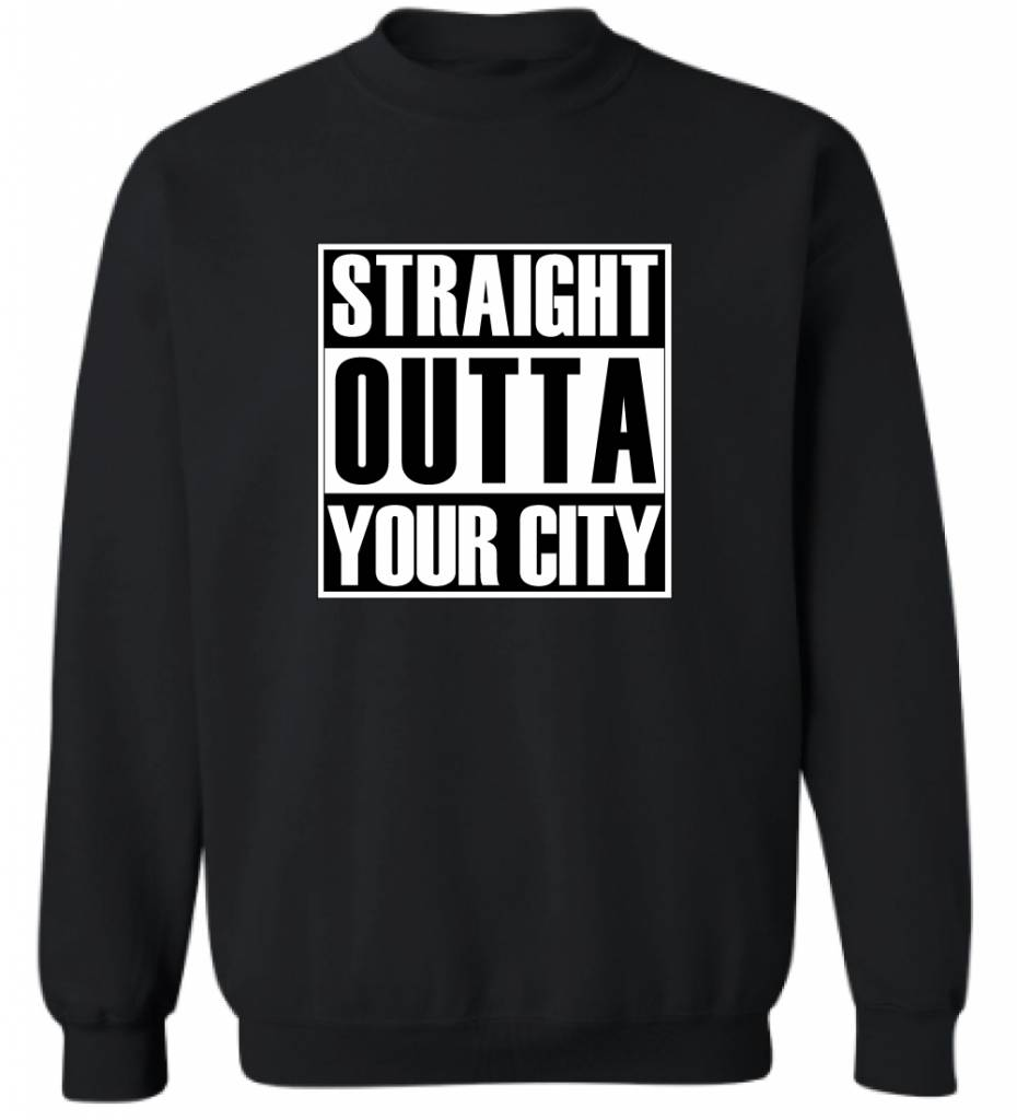 CUSTOM STRAIGHT OUTTA YOUR CITY SWEATER (MEN)