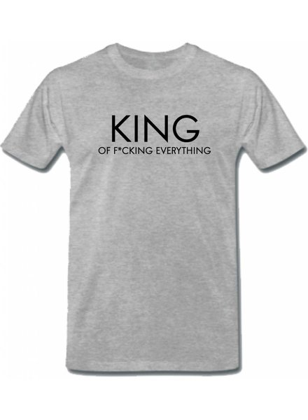 KING OF F*CKING EVERYTHING TEE (MEN)