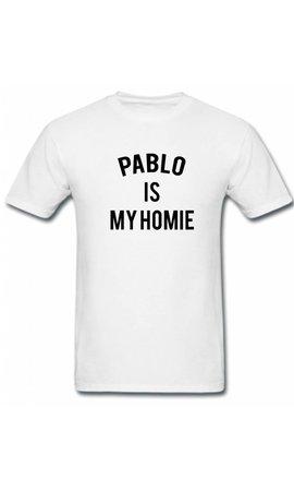 PABLO IS MY HOMIE TEE (MEN)
