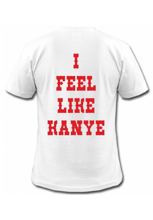 I FEEL LIKE KANYE TEE (MEN)