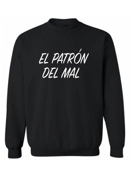 EL PATRON DEL MAL SWEATER (MEN)
