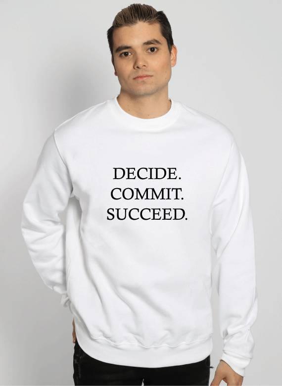 DECIDE COMMIT SUCCEED SWEATER (MEN)