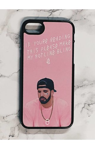 PLEASE MAKE MY HOTLINE BLING CASE
