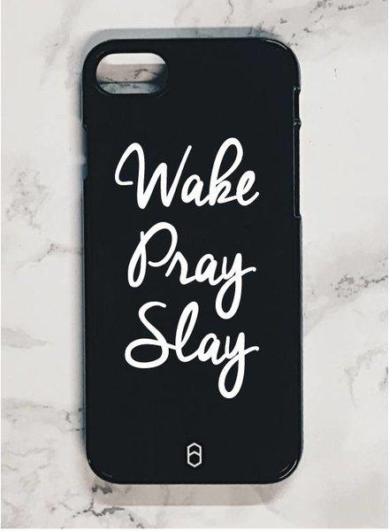 WAKE PRAY SLAY CASE