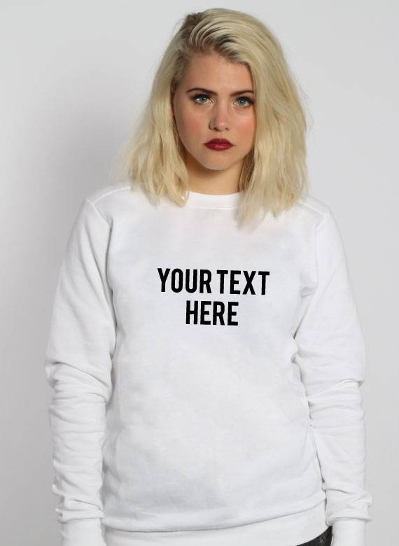 CUSTOM TEXT SWEATER (WMN)