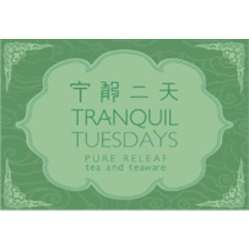 Tranquil Tuesdays