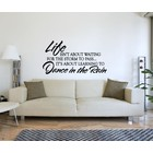 Wall Sticker Life isnt about waiting for the storm to pass