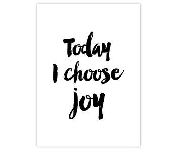 Woon-/Wenskaart Today I choose joy