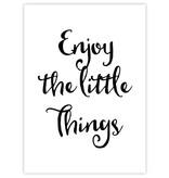 Prints & Posters Woon-/Wenskaart Enjoy the little things