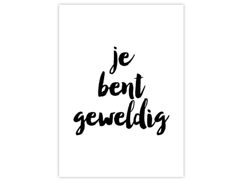 Prints & Posters Woon-/Wenskaart Je bent geweldig