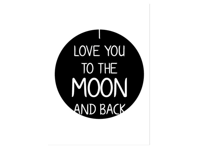 Prints & Posters Woon-/Wenskaart I love you to the moon and back