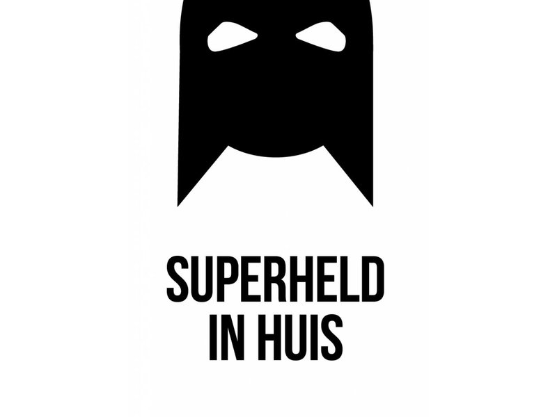 Prints & Posters Woon-/Wenskaart Superheld in huis