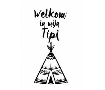 Woon-/Wenskaart Welkom in mijn Tipi