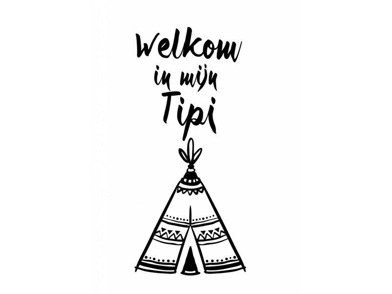 Prints & Posters Woon-/Wenskaart Welkom in mijn Tipi