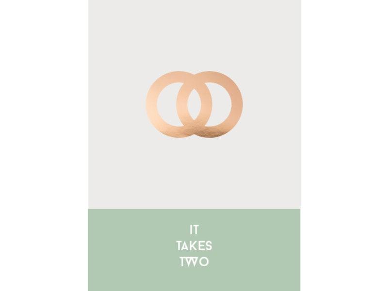 Prints & Posters Woon-/Wenskaart It takes two