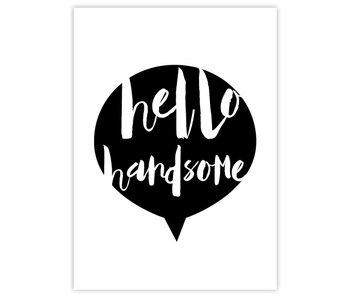 Woon-/Wenskaart Hello Handsome