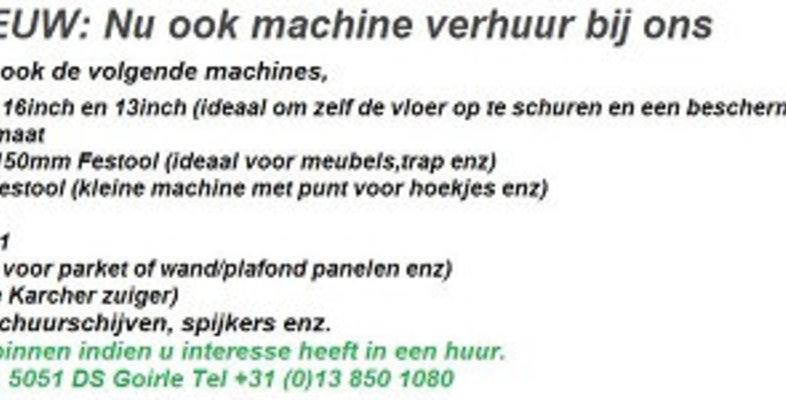 Machineverhuur (alle Boen (Woodboy) en schuur machines nu bij ons te huur