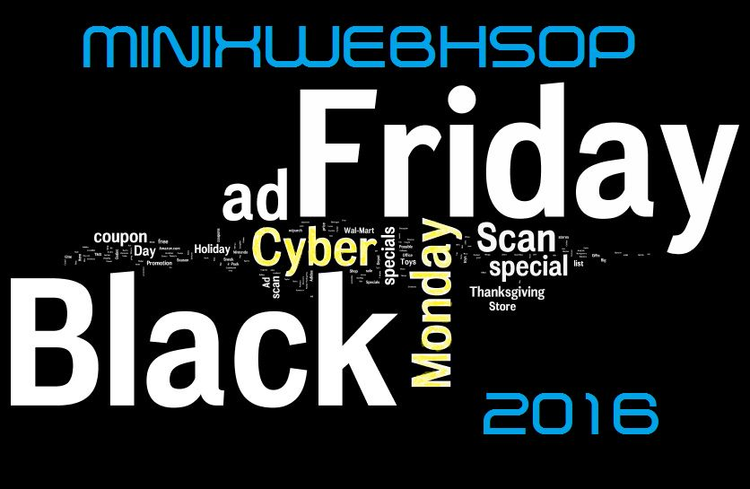 Black Friday en Cyber Monday 2016 MINIXWEBSHOP