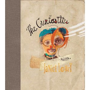 Curiosities of Janice Lowry