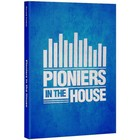 Pioniers in the house Boek