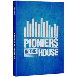 Pioniers in the house Boek