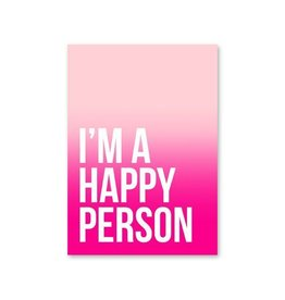 Stationery Kaart - I'm A Happy Person
