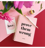Stationery Notebook Prove Them Wrong