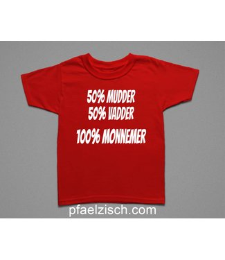 100% MONNEMER/IN (Kinder T-Shirt)