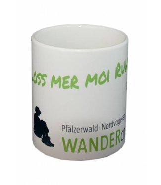 """Loss mer moi Ruh"" Kaffeetasse Wanderarena"