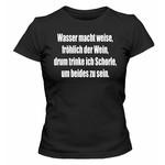 Wasser macht weise... (Schorle Shirt)