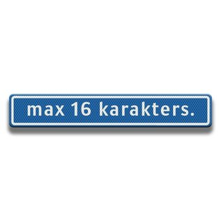 Straatnaambord 900 x 150 mm (16 karakters)
