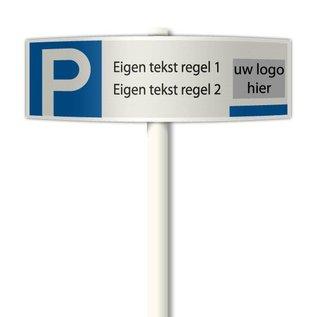 Parkeerplaatsbord Eigen tekst en logo deluxe 510 x 150 mm