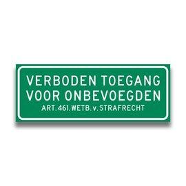 Volkern vlakbord verboden toegang art.461 400 x 150 mm groen