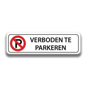 Verboden te parkeren verkeersbord 500 x 150 mm