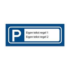 Volkern vlakbord parkeren eigen tekst