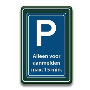 Parkeerbord aanmelden receptie 400 x 600 mm