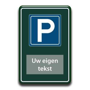 Parkeerbord eigen tekst 400 x 600 mm