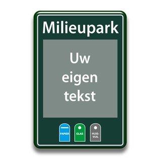 Milieuparkbord eigen tekst 400 x 600 mm