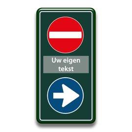 Verboden toegang bord+richting eigen tekst