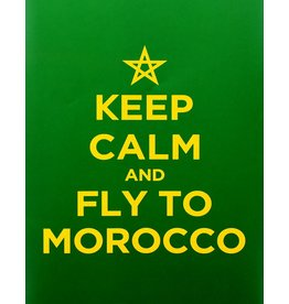 "Chabi Chic Affiche - ""Keep calm and fly to Morocco"""