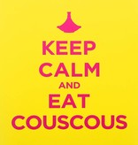 "Chabi Chic Poster - ""Keep calm and eat couscous"""