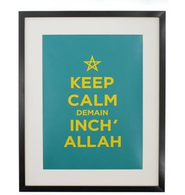 "Chabi Chic Poster - ""Keep calm demain inch' allah"""
