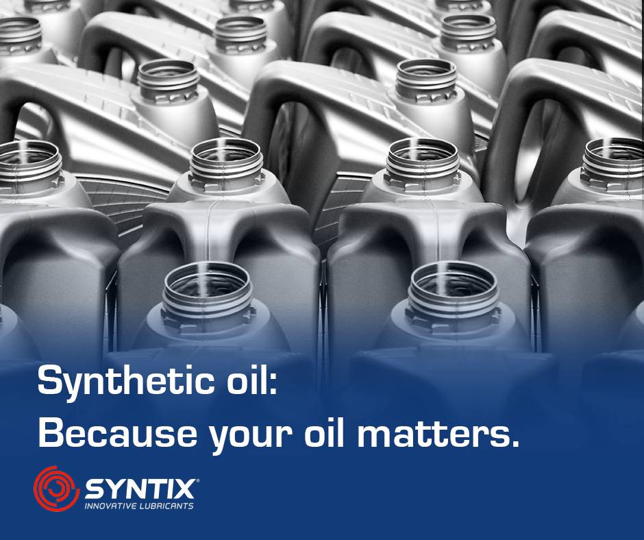 Your oil matters – Synthetic oil