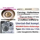 "Carving Umrüstung 1/4"" 30cm Dolmar ES 151 152A 160 162A 171 172A 2030A Elektro- Kettensäge"