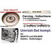 "Carving Umrüstung 1/4"" 25cm Makita UC 3530AP + UC 4030AP UC 3551 + UC 4051 + UC 4551 E- Kettensäge"
