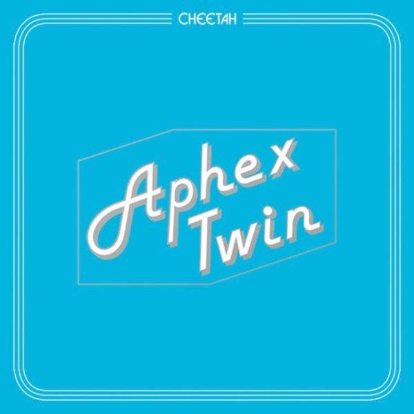 APHEX TWIN CHEETAH EP