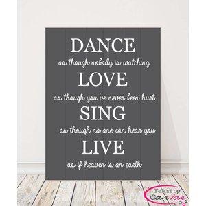 Tekst op hout Dance Love Sing Live