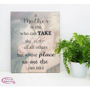 Tekst op canvas A mother..