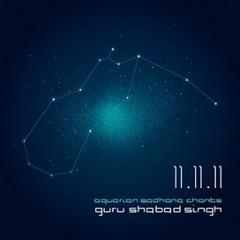 Guru Shabad Singh Sadhana | 11.11.11 Aquarian Sadhana Chants