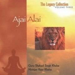 Guru Shabad Sing & Nirinjan Kaur Khalsa The Legacy Collection Vol.3 Ajai Alai